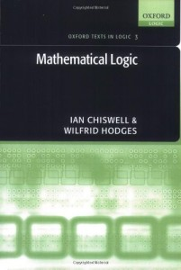 Chiswell & Hodges: Mathematical Logic